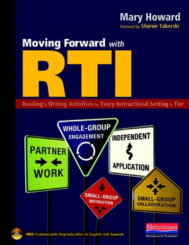 9780325030401: Moving Forward with RTI: Reading and Writing Activities for Every Instructional Setting and Tier: Small-Group Instruction, Independent Application, ... Engagement, and Small-Group Collaboration