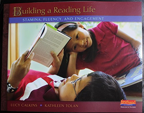 9780325030425: Building a Reading Life: Stamina, Fluency, and Engagement