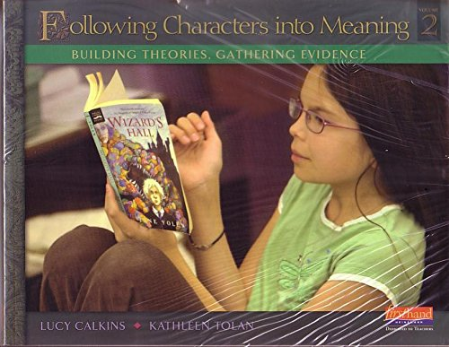 Following Characters into Meaning: Building Theories, Gathering Evidence (Vol. 2)