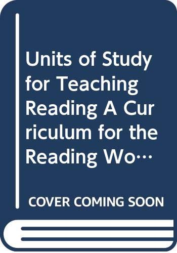 Units of Study for Teaching Reading A: Lucy Calkins and