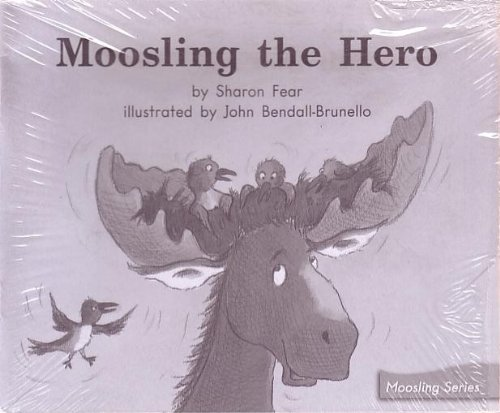 9780325032573: Moosling the Hero; Leveled Literacy Intervention My Take-Home 6 Pak Books (Book 112 Level L, Fiction) Green System, Grade 1 (Moosling Series)
