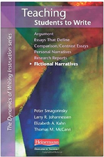 9780325033990: Teaching Students to Write Fictional Narratives (The Dynamics of Writing Instruction)