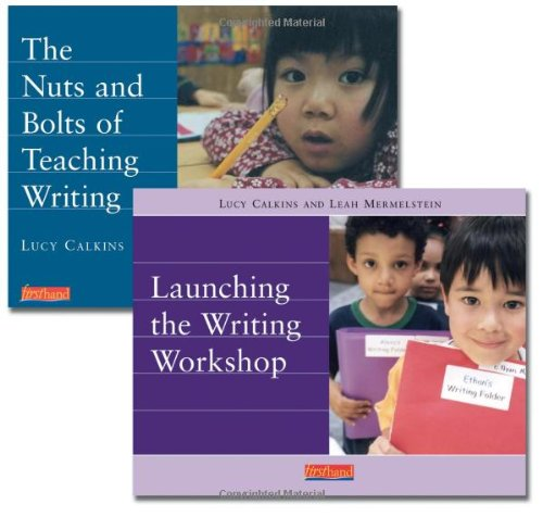 Launch a Primary Writing Workshop: Gettting Started: Lucy Calkins