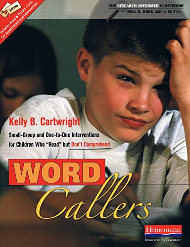 9780325037523: Word Callers Small-Group and One-To-One Interventions for Children Who Read but Don't Comprehend