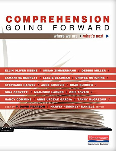 Comprehension Going Forward: Where We Are and: Cervetti, Gina, Blauman,
