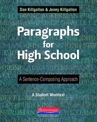 9780325042534: Paragraphs for High School: A Sentence-Composing Approach