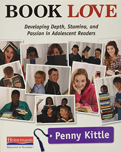 9780325042954: Book Love: Developing Depth, Stamina, and Passion in Adolescent Readers
