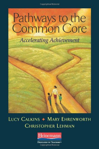 9780325043555: Pathways to the Common Core: Accelerating Achievement