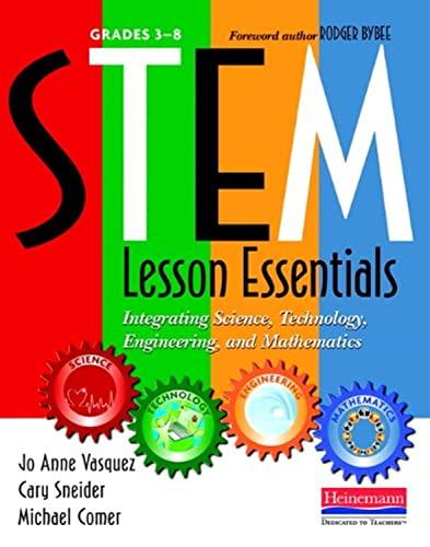 9780325043586: STEM Lesson Essentials, Grades 3-8: Integrating Science, Technology, Engineering, and Mathematics