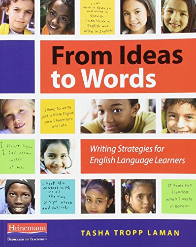 9780325043609: From Ideas to Words: Writing Strategies for English Language Learners