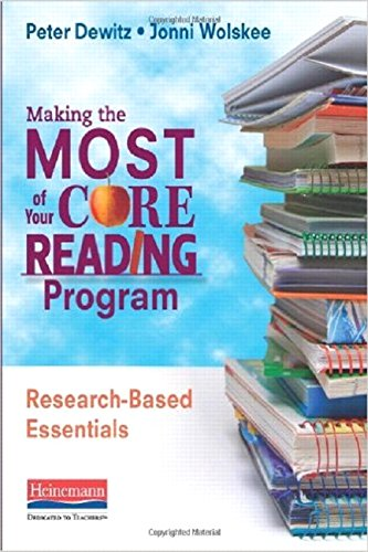 9780325043616: Making the Most of Your Core Reading Program: Research-Based Essentials