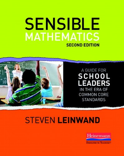 9780325043821: Sensible Mathematics Second Edition: A Guide for School Leaders in the Era of Common Core State Standards