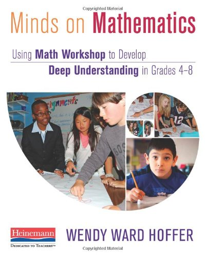 Minds on Mathematics: Using Math Workshop to