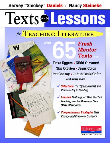9780325044354: Texts and Lessons for Teaching Literature: with 65 fresh mentor texts from Dave Eggers, Nikki Giovanni, Pat Conroy, Jesus Colon, Tim O'Brien, Judith Ortiz Cofer, and many more