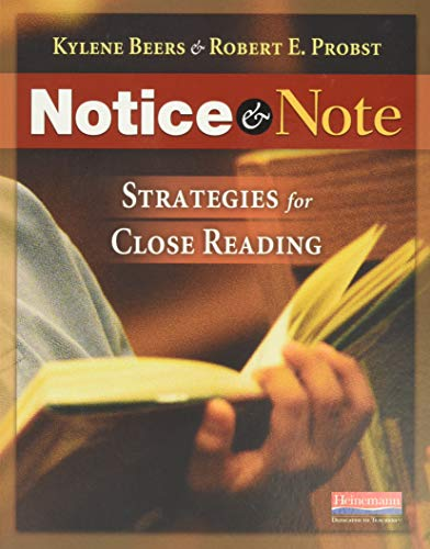 Notice & Note: Strategies for Close Reading (032504693X) by Kylene Beers; Robert E Probst