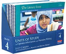 9780325047126: Units of Study in Opinion, Information, and Narrative Writing, Grade 4 (The Units of Study in Opinion, Information, and Narrative Writing Series)