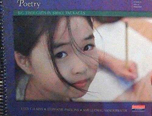 9780325047317: Poetry: Big Thoughts in Small Packages (Grade 2, Unit 4)