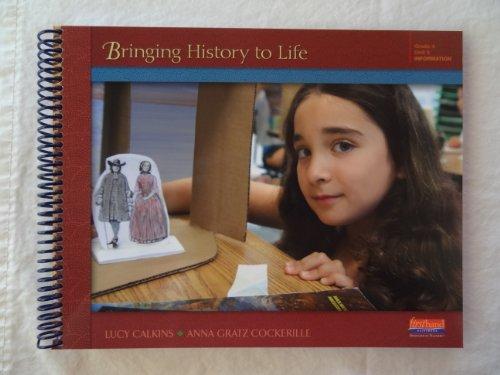 9780325047386: Bringing History to Life: Grade 4, Unit 3, Information