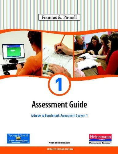 1 ASSESSMENT GUIDE A GUIDE TO BENCHMARK: IRENE C FOUNTAS