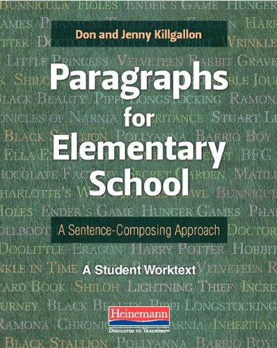 9780325047942: Paragraphs for Elementary School: A Sentence-Composing Approach