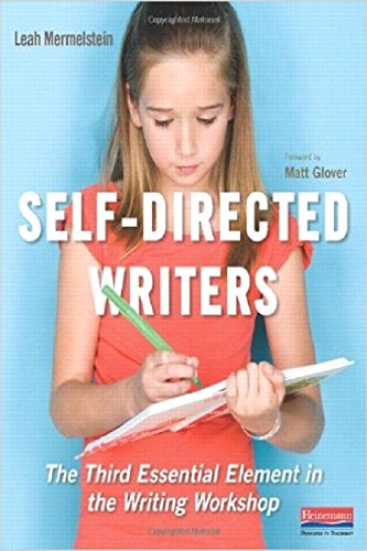 Self-Directed Writers: The Third Essential Element in: Leah Mermelstein