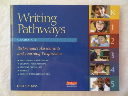 9780325048093: Writing Pathways Performance Assessments and Learning Progressions, K-5