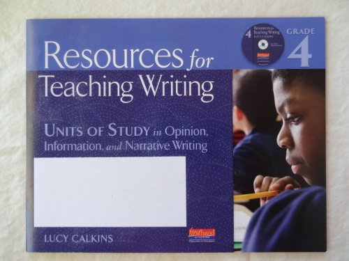 9780325048680: Resources for Teaching Writing, Grade 4 CD-ROM: Units of Study in Opinion, Information, and Narrative Writing