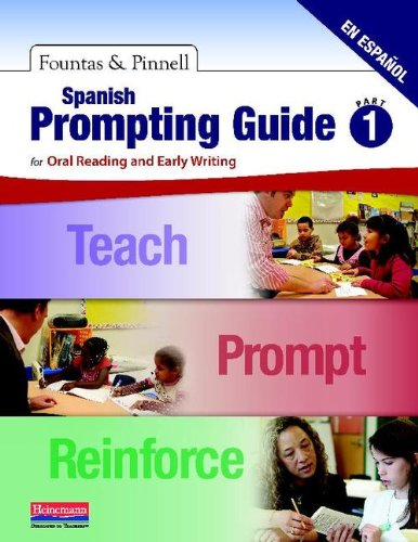 9780325048932: Spanish Prompting Guide, Part 1: for Oral Reading and Early Writing