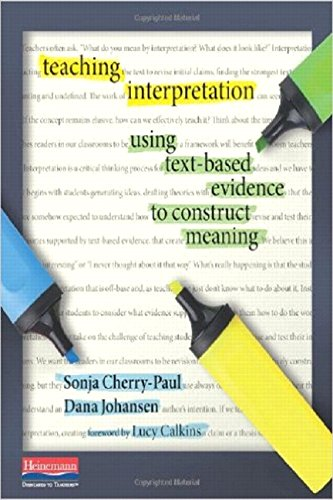 9780325050867: Teaching Interpretation: Using Text-Based Evidence to Construct Meaning