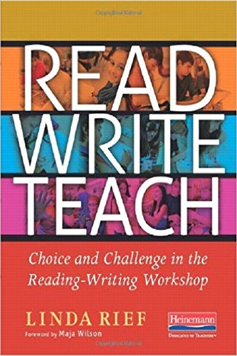 9780325053608: Read Write Teach: Choice and Challenge in the Reading-Writing Workshop