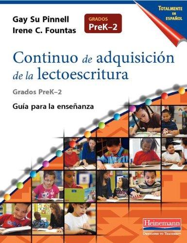 9780325056579: Continuo de adquisicion de la lectoescritura / Continuous acquisition of literacy: Guia Para La Ensenanza, Prek-2 / Guide for Teaching, Prek-2