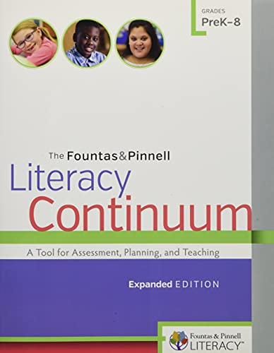 9780325060781: The Fountas & Pinnell Literacy Continuum, Expanded Edition: A Tool for Assessment, Planning, and Teaching, PreK-8