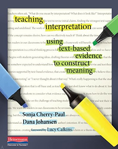 9780325060866: Teaching Interpretation: Using Text-Based Evidence to Construct Meaning