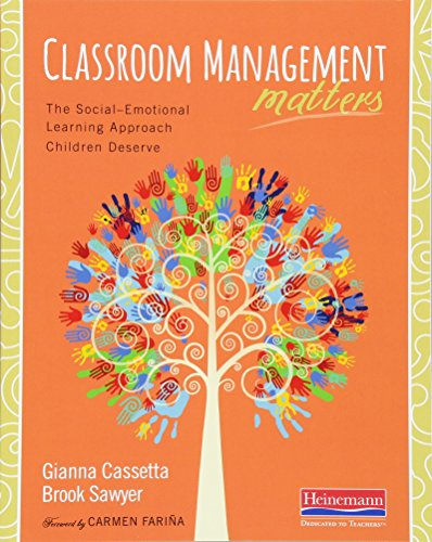 9780325061825: Classroom Management Matters: The Social--Emotional Learning Approach Children Deserve