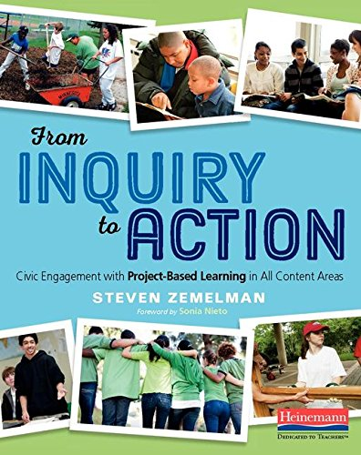 From Inquiry to Action Civic Engagement with Project-Based Learning in All Content Areas
