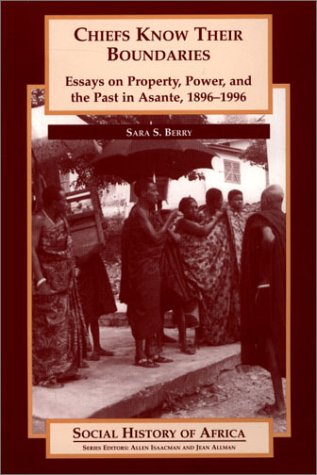9780325070025: Chiefs Know Their Boundaries (Social History of Africa)