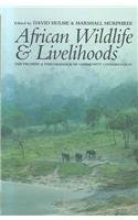 9780325070599: African Wildlife & Livelihoods: The Promise and Performance of Community Conservation