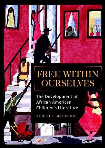 9780325071350: Free Within Ourselves: The Development of African American Children's Literature