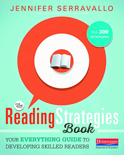 9780325074337: The Reading Strategies Book: Your Everything Guide to Developing Skilled Readers