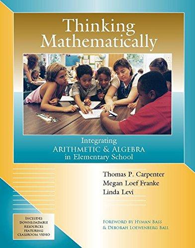 9780325078199: Thinking Mathematically: Integrating Arithmetic & Algebra in Elementary School