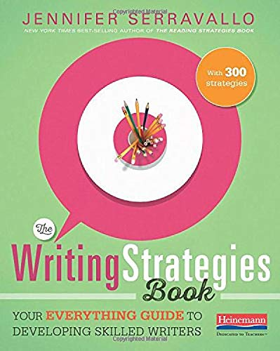 9780325078229: The Writing Strategies Book: Your Everything Guide to Developing Skilled Writers