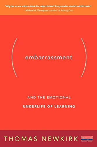 9780325088778: Embarrassment: And the Emotional Underlife of Learning