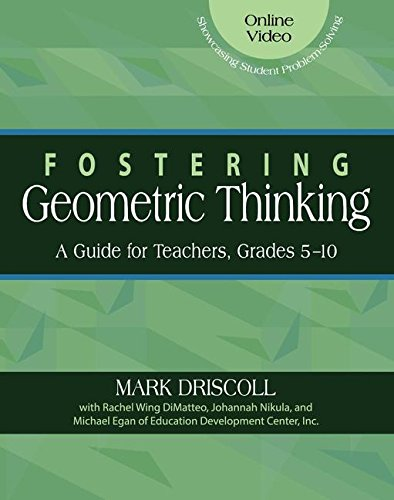 9780325093130: Fostering Geometric Thinking: A Guide for Teachers, Grades 5-10