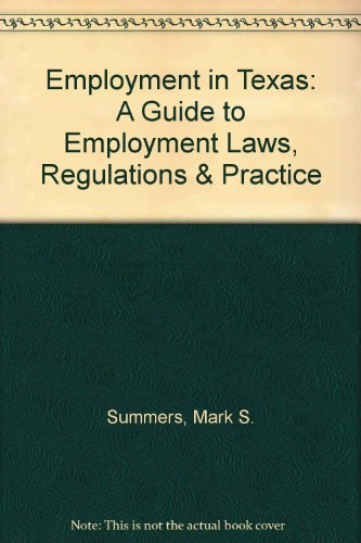 9780327001249: Employment in Texas: A Guide to Employment Laws, Regulations & Practice