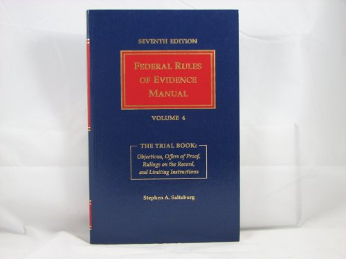 Federal rules of evidence manual: Saltzburg, Stephen A