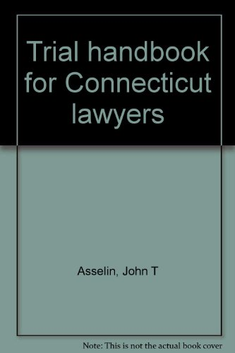 9780327006237: Trial handbook for Connecticut lawyers