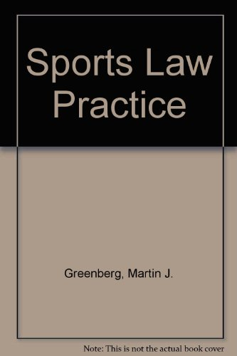 9780327007432: Sports Law Practice: With Supplements
