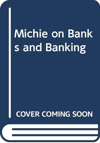 Michie on Banks and Banking: Matthew Bender Editorial