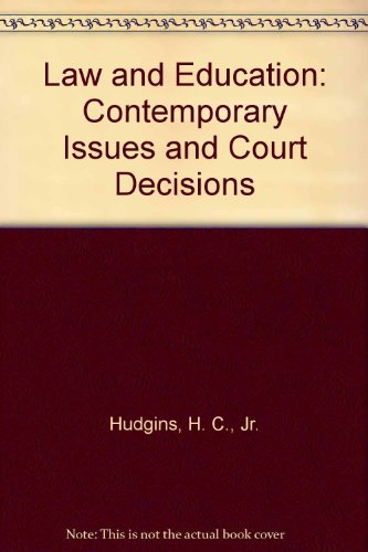 9780327016540: Law & Education: Contemporary Issues & Court Decisions