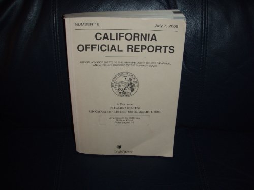California Official Reports (Official Advance Sheets of the Supreme Court, Court of Appeal, and A...